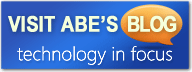 Visit Abe's Blog, Technology in Focus.